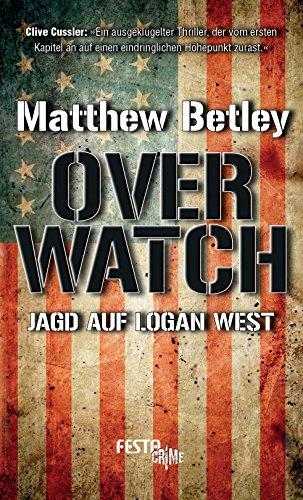 OVERWATCH - Jagd auf Logan West (West Logan)