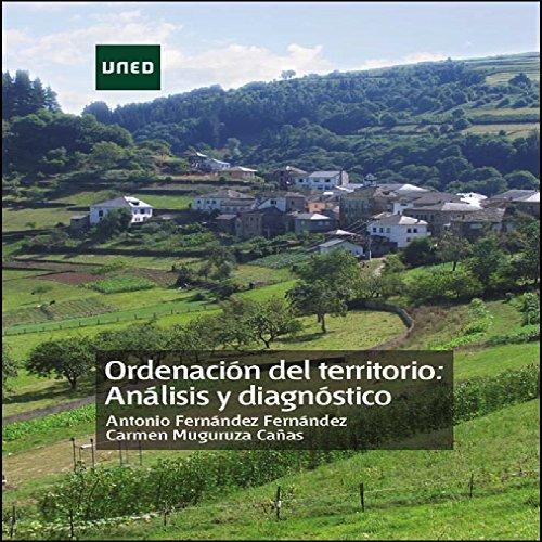 ORDENACIÓN DEL TERRITORIO: ANÁLISIS Y DIAGNÓSTICO por Antonio Fernández Fernández