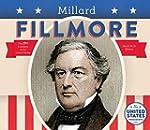 Millard Fillmore (United States Presi...
