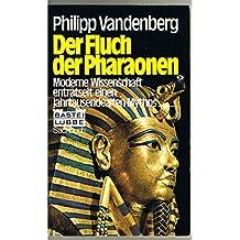 Philipp Vandenburg: Der Fluch der Pharaonen