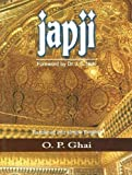 Japji: A Guide in Simple English to the Path of Spiritual Ascent Culminating in Realisation of the Divine