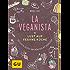 La Veganista (GU Autoren-Kochbücher)