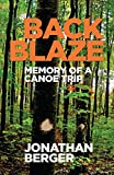Back Blaze: Memory of a Canoe Trip (English Edition)