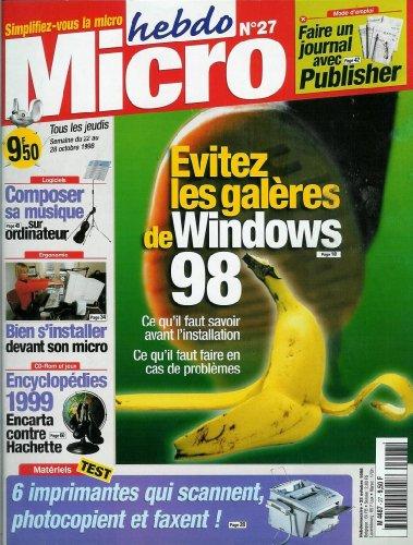 Micro hebdo - n°27 - 22/10/1998 - Evitez les galères de Windows 98