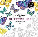 Vive Le Color! Butterflies (Coloring Book): Color In; De-stress (72 Tear-out Pages)