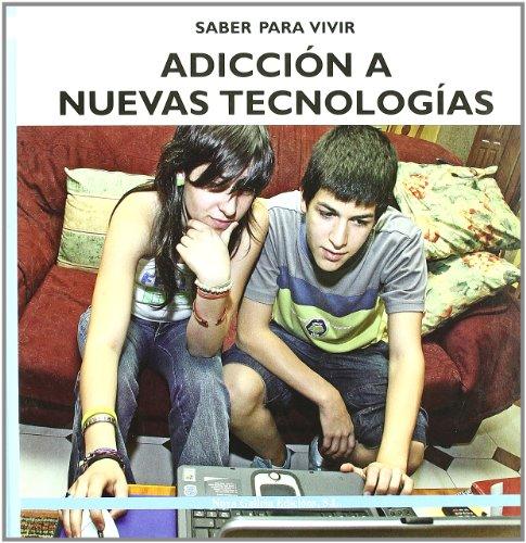 Adiccion a Nuevas Tecnologias/Addiction to New Technologies