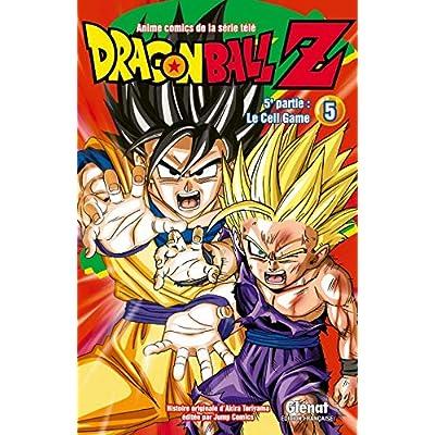 Dragon Ball Z - 5e partie - Tome 05: Cell Game