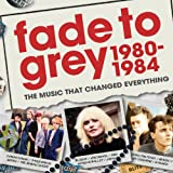 Fade To Grey 1980 - 1984 [Explicit] [+digital booklet]