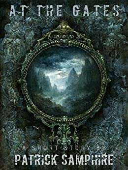 At the Gates by [Samphire, Patrick]