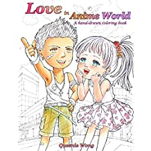 Love in Anime World - A hand-drawn coloring book