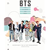 BTS - The Ultimate Fan Book: Experience the K-Pop Phenomenon! (Y)