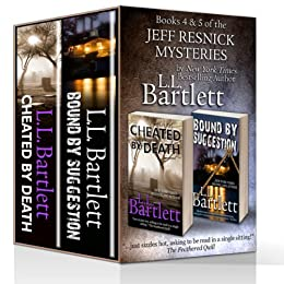The Jeff Resnick Mysteries Volume 2 - Cheated By Death & Bound By Suggestion by [Bartlett, L.L.]