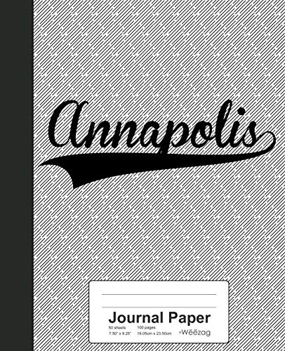 Journal Paper: ANNAPOLIS Notebook (Weezag Journal Paper Notebook, Band 2328)