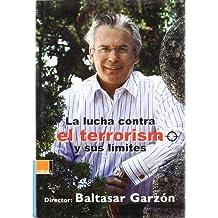 Lucha contra el terrorismo y sus limites, la