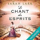 le chant des esprits trilogie sarah lark 2