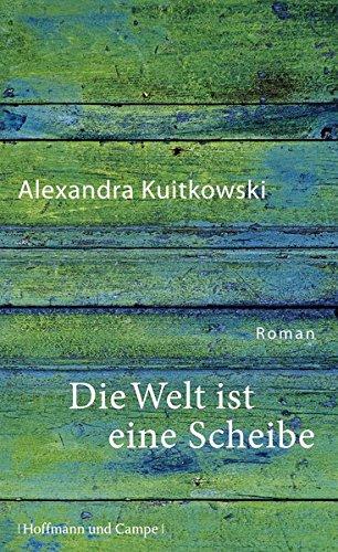 Die Welt ist eine Scheibe: Roman (Literatur-Literatur)