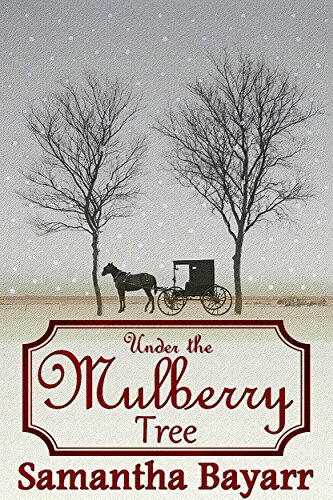 Under the Mulberry Tree: BOOK 3: Amish, Christian Romance (Jacob's Daughter Series) (English Edition) - Amish Hall Tree