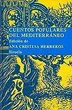 Cuentos populares del Mediterráneo (Las Tres Edades/ Biblioteca de Cuentos Populares)