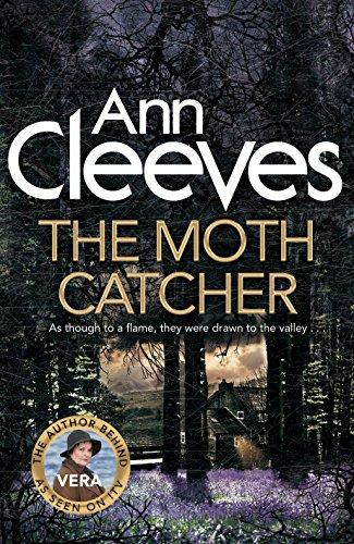 The Moth Catcher (Vera Stanhope 7)
