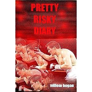 Pretty risky diary