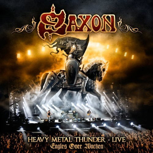 Heavy Metal Thunder - Live - Eagles Over Wacken (2 CD / 1 DVD Set) by Saxon