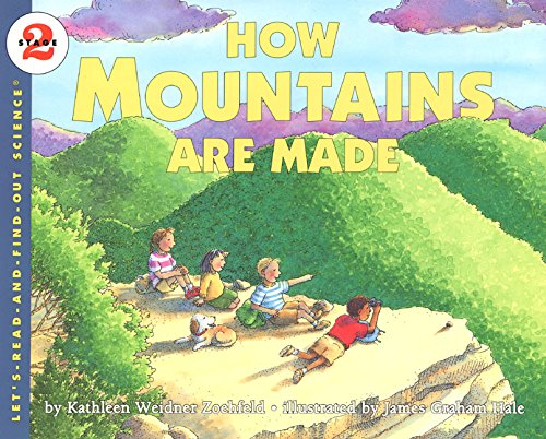 How Mountains Are Made (Let's Read and Find Out)