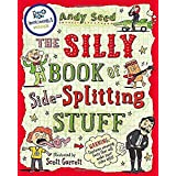 The Silly Book of Side Splitting Stuff