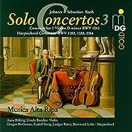 Bach: Complete Solo Concertos Vol. 3