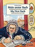 Mein erster Bach: Die leichtesten Klavierwerke von J. S. Bach. Klavier. (Easy Composer Series)