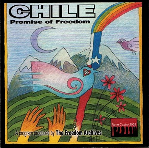 Chile: Promise of Freedom (AK Press Audio)