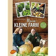 Wohlleben, M: Meine kleine Farm