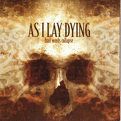 Frail Words Collapse (As I Lay Dying Mp3)