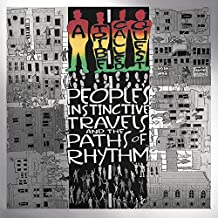 People's Instinctive Travels And The Paths Of Rhythm - 25th Anniversary Edition