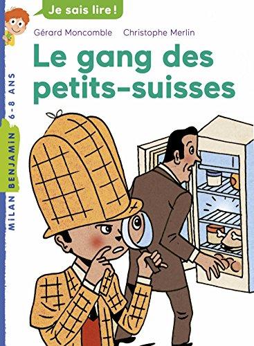 Félix File Filou, Tome 07: Le gang des petits-suisses