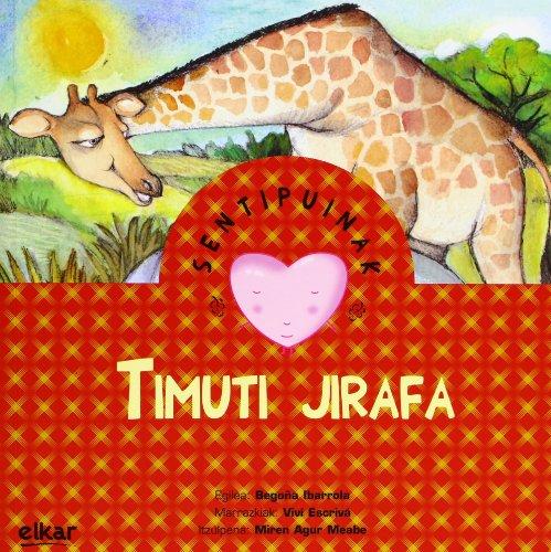 Timuti jirafa (Sentipuinak) por Begoña Ibarrola López de Davalillo