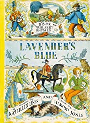 Lavender's Blue: A Book of Nursery Rhymes by Kathleen Lines (2007-03-01)
