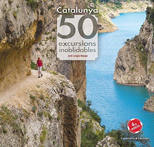 Catalunya. 50 Excursions Inoblidables (Khroma) por Jordi Longás Mayayo