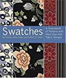 Swatches: A Sourcebook of Patterns with More Than 400 Fabric Designs by Adler, Dorsey Sitley, Adler, Robert D. (2005) Pa
