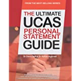 The Ultimate UCAS Personal Statement Guide: 100 Successful Statements, Expert Advice, Every Statement Analysed, All…