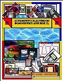 Automotive Electronic Diagnostics (Course-2) (English Edition)