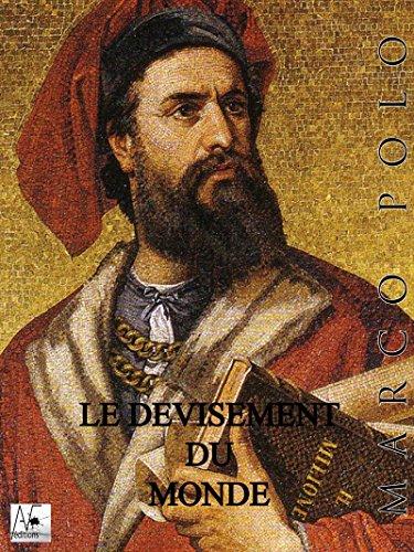 Le Devisement du monde par Marco Polo