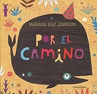 Por el camino par  Mariana Ruiz Johnson
