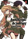 AntimagiC Academy - Test-Trupp 35: Bd. 1
