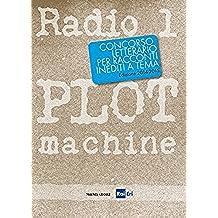Radio1 Plot Machine