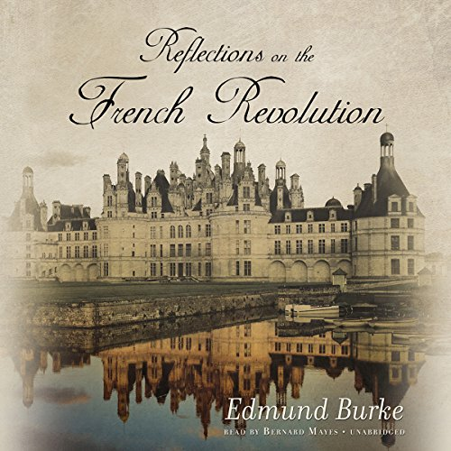 Reflections on the Revolution in France  Audiolibri