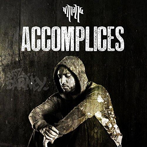 Accomplices [Explicit]