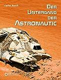 Der Untergang der Astronautic