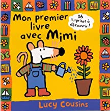 Mon Premier Livre Avec Mimi (English and French Edition) by Lucy Cousins (2001-05-01)