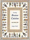 Loving Breton Cuisine (Livres Pratique)