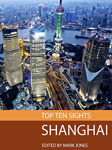 Top Ten Sights: Shanghai (English Edition) (Frommers Shanghai)